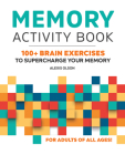 Memory Activity Book: 100+ Brain Exercises to Supercharge Your Memory Cover Image