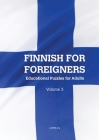 Finnish For Foreigners: Educational Puzzles for Adults Volume 3 Cover Image