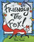 Friendly the Fox! Cover Image