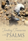 Finding Treasures in the Psalms: Daily Devotional Cover Image
