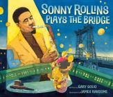 Sonny Rollins Plays the Bridge Cover Image