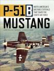 P-51B Mustang: North American's Bastard Stepchild that Saved the Eighth Air Force Cover Image