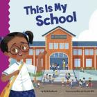 This Is My School (School Rules) Cover Image