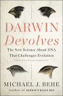 Darwin Devolves: The New Science About DNA That Challenges Evolution Cover Image