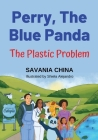 Perry The Blue Panda: The Plastic Problem Cover Image