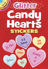 Glitter Candy Hearts Stickers (Dover Little Activity Books Stickers) Cover Image