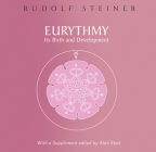 Eurythmy, Its Birth and Development: (cw 277a) Cover Image