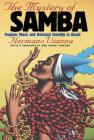 The Mystery of Samba: Popular Music and National Identity in Brazil Cover Image