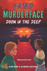 Camp Murderface #2: Doom in the Deep Cover Image