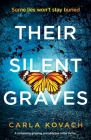 Their Silent Graves: A completely gripping and addictive crime thriller Cover Image