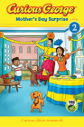 Curious George Mother's Day Surprise (CGTV Reader) Cover Image