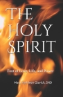 The Holy Spirit: Font of Love, Life, and Power Cover Image
