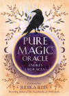 Pure Magic Oracle: Cards for strength, courage and clarity (Rockpool Oracle Card Series) Cover Image