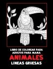 Libro de colorear para adultos para mamá - Líneas gruesas - Animales Cover Image