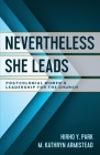 Nevertheless She Leads: Postcolonial Women's Leadership for the Church Cover Image