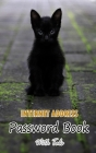 Internet Address Password Book With Tabs: The Personal Internet Address & Password logbook with Alphabet tabs: A Little Black Cat: Small Size 5x8 Cover Image