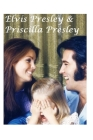 Elvis Presley & Priscilla Presley: The Shocking Truth! Cover Image