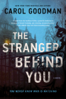 The Stranger Behind You: A Novel Cover Image