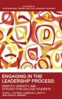 Engaging in the Leadership Process: Identity, Capacity, and Efficacy for College Students Cover Image