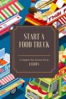 How to Start a Food Truck Cover Image
