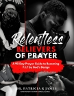 Relentless Believers of Prayer: A 90 Day Prayer Guide to Becoming F.I.T by God's Design Cover Image