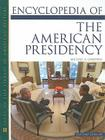Encyclopedia of the American Presidency Cover Image