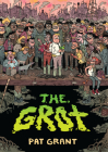The Grot: The Story of the Swamp City Grifters Cover Image