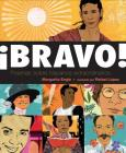 Bravo! (Spanish Language Edition): Poemas Sobre Hispanos Extraordinarios Cover Image