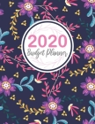 Budgeting Planner 2020: 2020 Monthly Budgeting Planner Expense Tracker Organizer For Budget Planner And Financial Workbook Money Management Bo Cover Image