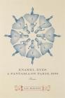 Enamel Eyes, a Fantasia on Paris, 1870: Poems Cover Image