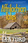Affrilachian Tales: Folktales from the African-American Appalachian Tradition Cover Image