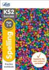 Letts KS2 SATs Revision Success - New 2014 Curriculum – Spelling Age 7-9 Practice Workbook Cover Image