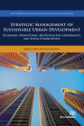 Strategic Management of Sustainable Urban Development Economic Downturns, Metropolitan Governance and Local Communities Cover Image