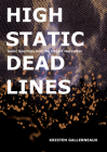 High Static, Dead Lines: Sonic Spectres & the Object Hereafter Cover Image