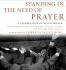 Standing in the Need of Prayer: A Celebration of Black Prayer Cover Image