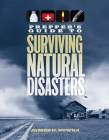 Prepper's Guide to Surviving Natural Disasters: How to Prepare for Real-World Emergencies Cover Image