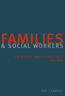 Families and Social Workers: The Work of Family Service Units 1940-1985 Cover Image