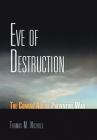 Eve of Destruction: The Coming Age of Preventive War Cover Image