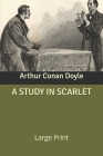 A Study in Scarlet: Large Print Cover Image
