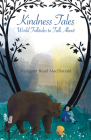 Kindness Tales: World Folktales to Talk about Cover Image