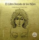 El Libro Dorado de Los Ninos Cover Image
