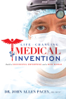 Life-Changing Medical Invention: Build a Successful Enterprise and a New World Cover Image