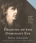 Drawing on the Dominant Eye Cover Image
