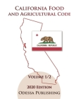 California Food and Agricultural Code 2020 Edition [FAC] Volume 1/2 Cover Image