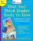 What Your Third Grader Needs to Know (Revised and Updated): Fundamentals of a Good Third-Grade Education (The Core Knowledge Series) Cover Image