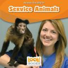 Service Animals (Animals That Help Us (Look! Books (TM))) Cover Image