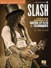 Slash - Signature Licks: A Step-By-Step Breakdown of His Guitar Styles & Techniques Cover Image