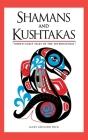 Shamans and Kushtakas: North Coast Tales of the Supernatural Cover Image