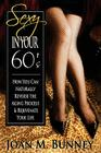 Sexy in Your 60's Cover Image