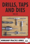 Drills, Taps and Dies. Cover Image